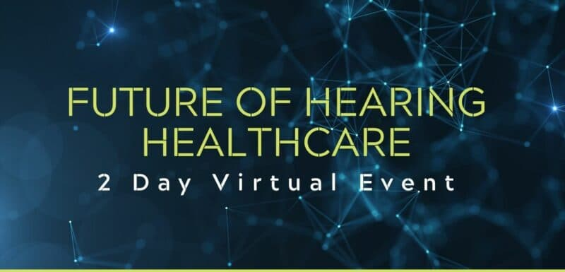 future hearing healthcare conference