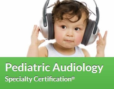pediatric audiology certification