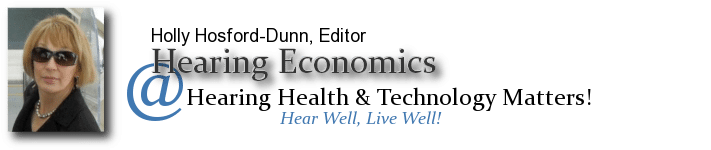 Hearing Economics - Holly Hosford-Dunn | Audiology, Economics | HearingHealthMatters.org/HearingEconomics/