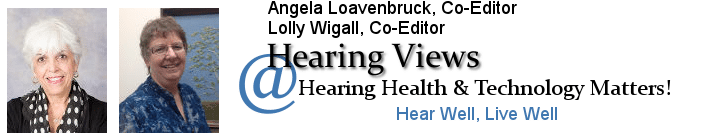 Hearing Views | Commentary on topics related to hearing health, hearing loss | HearingHealthMatters.org/HearingViews/