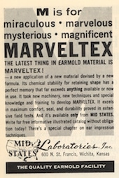 "Figure 3. This ad for Marveltex, provided by Mid-States Laboratories, features ""the latest thing in earmold material"", and was published in the Fall, 1965 issue of Audecibel."